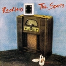 Reckless/The Sports