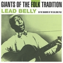 In The Shadow Of The Gallows Pole/Leadbelly