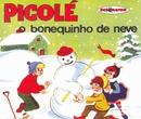 Coleção Disquinho 2002 - Picolé - O Bonequinho de Neve/Varios Artistas