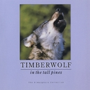 Timberwolf In Tall Pines/Atmosphere Collection