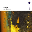 Bartók : Gyermekeknek [For Children]  -  Apex/Dezsö Ránki