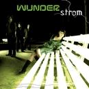 Strom/Wunder