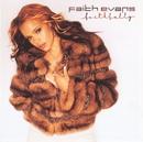 Faithfully/Faith Evans