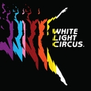 Marching Orders/White Light Circus