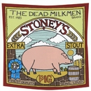 Stoney's Extra Stout [Pig]/The Dead Milkmen