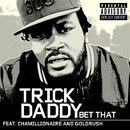 Bet That  (Online Music)/Trick Daddy