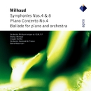 Milhaud : Symphonies Nos 4 & 8 & Piano Concerto No.4  -  Apex/Claude Helffer, David Robertson & Orchestre National de France
