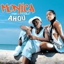 Ahou (Mouille le maillot)/Monica