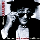 Io non mi sento Italiano/Giorgio Gaber