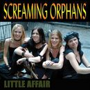 Little Affair/Screaming Orphans