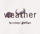 Weather/Michael Gordon