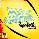 Wayne Gardiner's Nervous Tracks/Wayne Gardiner