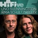 Hi Five/Uno Svenningsson, Irma, Staffan Hellstrand m fl