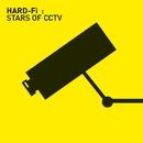 Stars Of CCTV/Hard-Fi