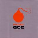 Motor Ace/Motor Ace