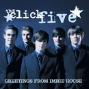 Greetings From Imrie House (iTunes Exclusive)/The Click Five