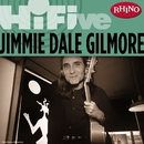 Rhino Hi-Five: Jimmie Dale Gilmore/Jimmie Dale Gilmore