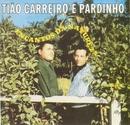 Encantos da Natureza/Tião Carreiro & Pardinho