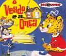 Coleção Disquinho 2002 - O Veado e a Onça/Elza Fiuza
