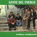 Sevillanas Reivindicativas/Gente del pueblo
