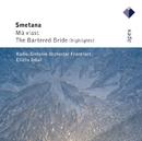 Smetana : Má vlast & The Bartered Bride [Highlights]  -  Apex/Eliahu Inbal