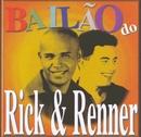 Bailão do Rick e Renner/Rick e Renner