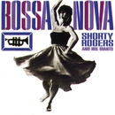 Bossa Nova/Shorty Rogers & His Giants