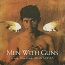 Men With Guns (Hombres Armados), A Film by John Sayles - Original Soundtrack/Men With Guns (Hombres Armados), A Film by John Sayles - Original Soundtrack