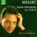 Mozart : Piano Concertos Nos 18 & 25/Michel Dalberto, Armin Jordan & Lausanne Chamber Orchestra
