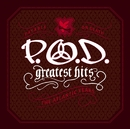Greatest Hits [The Atlantic Years]/P.O.D.