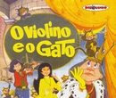 Coleção Disquinho 2002 - O Violino e o Gato/Elenco Disquinho