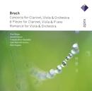 Bruch : Works for Clarinet & Viola  -  Apex/Paul Meyer, Gérard Caussé, François-René Duchable, Kent Nagano & Orchestre de l'Opéra de Lyon