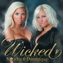 Wicked/Natacha & Dominique