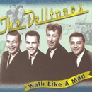 Walk Like A Man/The Delltones
