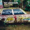 How Come [Acoustic Mix]/Ray LaMontagne