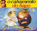 Coleção Disquinho 2002 - O Casamento do Sapo/Elenco Teatro Disquinho