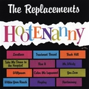 Hootenanny/The Replacements
