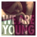 We Are Young (feat. Janelle Monáe)/Fun.