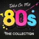 ベスト 80'sヒッツ 60曲:テイク・オン・ミーからヴィーナスまで! / Various Artists
