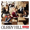 TREASURE/GLORY HILL