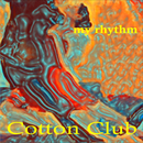 My Rhythm/Cotton-Club
