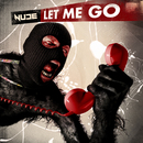 Let Me Go/Nude