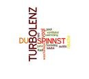 Du spinnst/Turbolenz