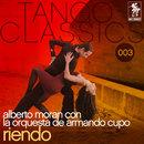 Riendo/Alberto Moran con la Orquesta de Armando Cupo