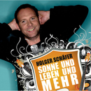 Sonne und Leben und mehr/Holger Schäfer