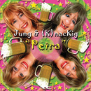 Petra/Jung & (K)nackig