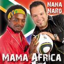 Mama Africa/Nana & Naro