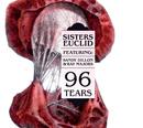 96 Tears (feat. Sandy Dillon & Ray Majors)/Sisters Euclid