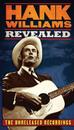 Revealed (The Unreleased Recordings)/Hank Williams
