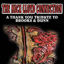 A Thank You Tribute To Brooks & Dunn/The Mick Lloyd Connection